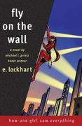 E. Lockhart - Fly on the Wall