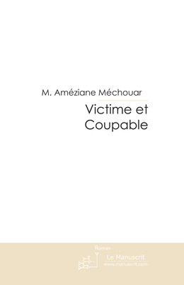 Victime et Coupable