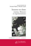 Innover en classe : Cinéma, Histoire et représentations