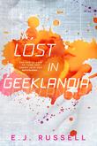 Lost in Geeklandia