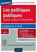 Les politiques publiques - 3e éd.: Catégories A et B