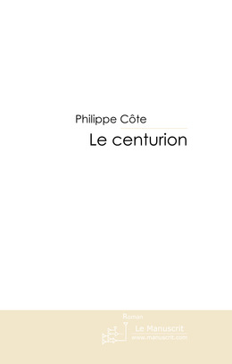 Le centurion