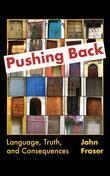 Pushing Back: Language, Truth, and Consequences
