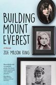 Building Mount Everest: A Novel