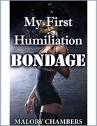 My First Humiliation Bondage
