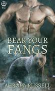Bear Your Fangs