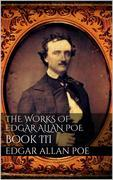 The Works of Edgar Allan Poe, Book III