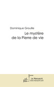 Le mystre de la Pierre de vie
