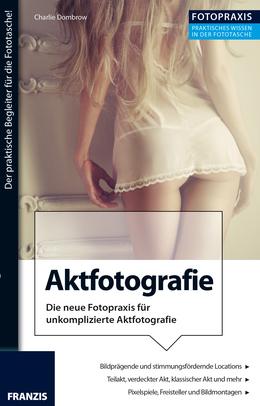 Foto Praxis Aktfotografie
