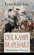 Der Kampf im Spessart (Historischer Roman) - Vollständige Ausgabe