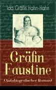 Gräfin Faustine (Autobiografischer Roman) - Vollständige Ausgabe