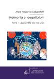 Harmonia et aequilibrium tome 1