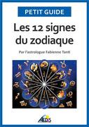 Les 12 signes du zodiaque