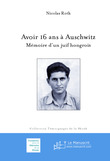 Avoir 16 ans  Auschwitz