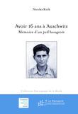 Avoir 16 ans à Auschwitz