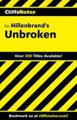 CliffsNotes on Hillenbrand's Unbroken
