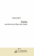 Stella, une femme à fleur de coeur