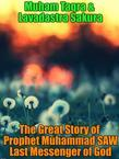The Great Story of Prophet Muhammad SAW Last Messenger of God