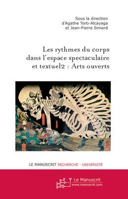 Les rythmes du corps dans l'espace spectaculaire et textuel2