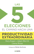 Las 5 elecciones clave