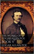 The Works of Edgar Allan Poe, Book V