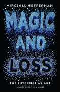 Magic and Loss: The Internet as Art