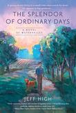 The Splendor of Ordinary Days: A Novel of Watervalley