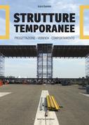 Strutture temporanee: progettazione, verifica, comportamento