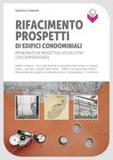 Rifacimento prospetti di edifici condominiali: Problematiche progettuali ed esecutive con giurisprudenza