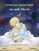Schlaf gut, kleiner Wolf - Sov godt, lille ulv. Zweisprachiges Kinderbuch (Deutsch - Norwegisch)