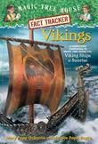 Magic Tree House Fact Tracker #33: Vikings: A Nonfiction Companion to Magic Tree House #15: Viking Ships at Sunrise