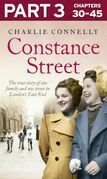 Constance Street: Part 3 of 3: The true story of one family and one street in London's East End