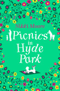 Picnics in Hyde Park (Love London Series)