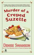 Murder of a Creped Suzette: A Scumble River Mystery