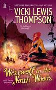 Werewolf in the North Woods: A Wild About You Novel