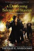 A Deafening Silence In Heaven: A Remy Chandler Novel