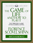 The Game of Life and How to Play It: The Timeless Classic on Successful Living  (Abridged)