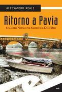Ritorno a Pavia. Un altro Natale per Sambuco e Dell'Oro