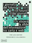 I giornali del futuro, il futuro dei giornali