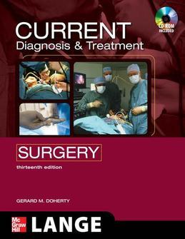 CURRENT Diagnosis and Treatment Surgery: Thirteenth Edition