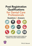 Post Registration Qualifications for Dental Care Professionals