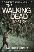 Robert Kirkman's The Walking Dead: Invasion