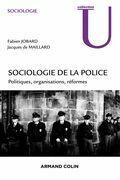 Sociologie de la police: Politiques, organisations, réformes