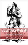 Gullivers Reisen. Zweiter Band - Reise nach Brobdingnag (Illustriert)