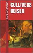 Gullivers Reisen (Illustrierte Gesamtausgabe - Band 1 bis 4)