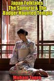Japan Folktales The Samurai & The Badger Haunted Temple