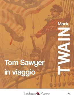 Tom Sawyer in viaggio