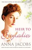 Heir to Greyladies