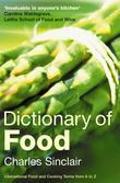 Dictionary of Food: International Food and Cooking Terms from A to Z