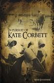 In Pursit of Kate Corbett